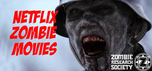 NETFLIX ZOMBIE MOVIES UPDATED April 8th, 2014