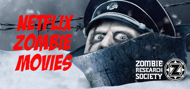 NETFLIX ZOMBIE MOVIES UPDATED Jan 28, 2016