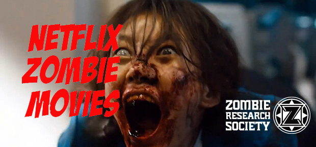 NETFLIX ZOMBIE MOVIES UPDATED ON Apr 9, 2017