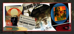EXCLUSIVE ZOMBIE SOUNDTRACKS NOW ON VINYL