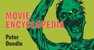 BOOK REVIEW: THE ZOMBIE MOVIE ENCYCLOPEDIA