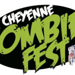 CHEYENNE ZOMBIE FEST TOMORROW!